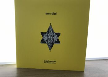 Sun Dial - Mind Control (The Ultimate Edition) 3