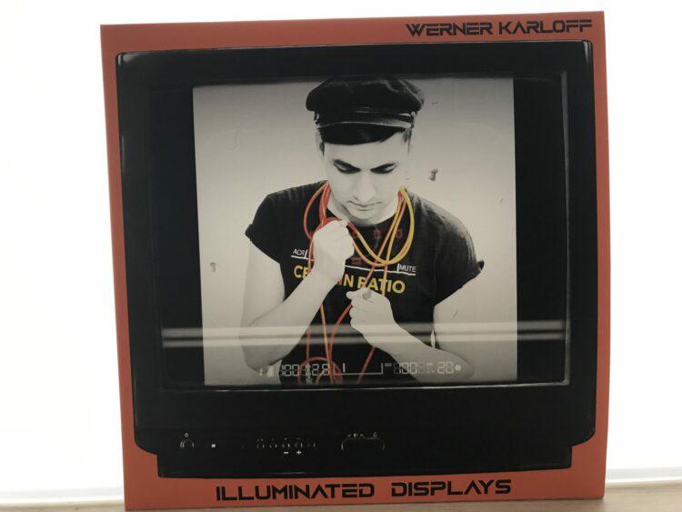 Werner Karloff - Illuminated Displays EP 1