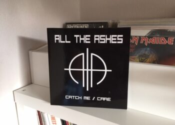 All The Ashes - Catch Me / Care 2