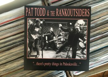 "Pat Todd & The Rankoutsiders - ""...There's Pretty Things In Palookaville..."" 5"