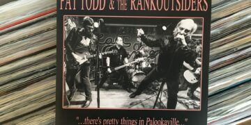 "Pat Todd & The Rankoutsiders - ""...There's Pretty Things In Palookaville..."" 7"