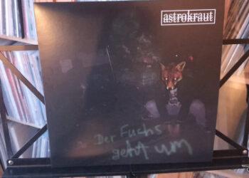 Astrokraut - Der Fuchs geht um 11