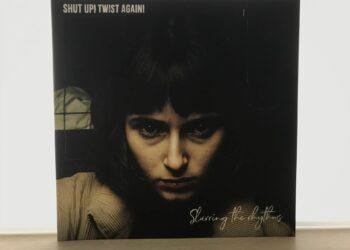 Shut up! Twist Again - Slurring The Rhythms 2