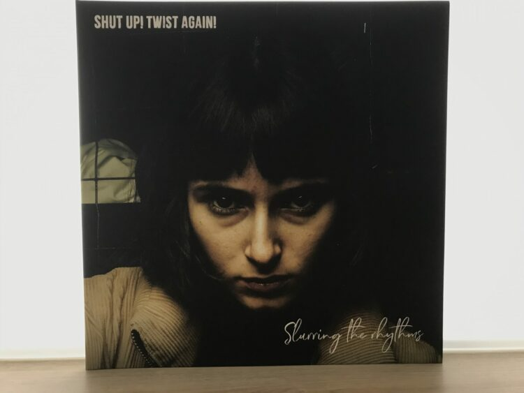 Shut up! Twist Again - Slurring The Rhythms 1