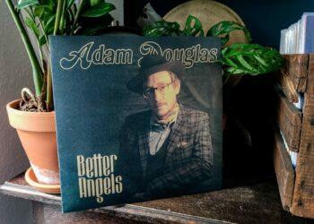 Adam Douglas – Better Angels 2