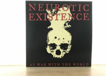 Neurotic Existence - At War with the World 4