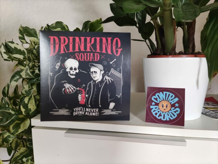 Drinking Squad - You'll Never Drink Alone